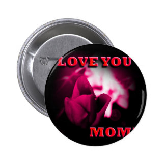 Love You Mom red rose design Pinback Button