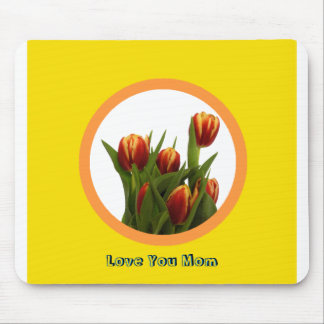 Love You Mom - Tulips The MUSEUM Zazzle Mouse Pad