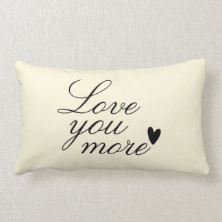 """""""Love You More"""" Personalized Text Design Lumbar Pillow"""