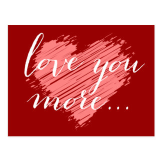 Love you more...   pink heart postcard