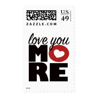 Love you more! postage