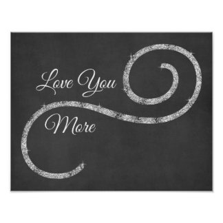 Love You More Quote Poster