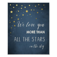 Love you more than all the stars Quote art Nursery Poster