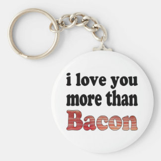 Love You More Than Bacon Basic Round Button Keychain