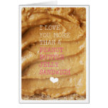 Love you more than peanut butter jelly card