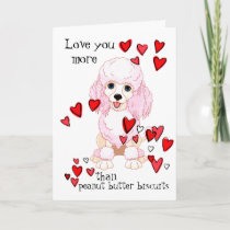 Love You more than Peanut Butter Poodle Valentine Card