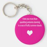 Love You More Than Unicorns Basic Round Button Keychain