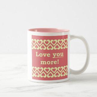 Love You More! Two-Tone Coffee Mug