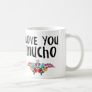 Love You Mucho Mug