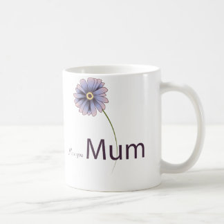 Love You Mum Coffee Mug