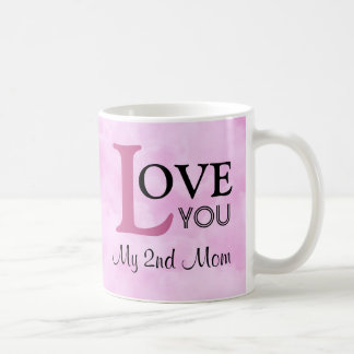 Love You My 2nd Mom Name Pink Clouds Coffee Mug