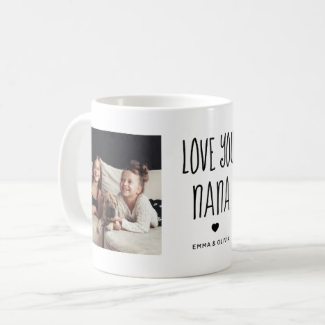 Love You Nana | Two Photo Handwritten Text Coffee Mug