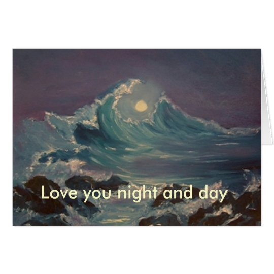 love you night and day card