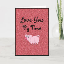 Love You Pig Time Valentine's Day Card
