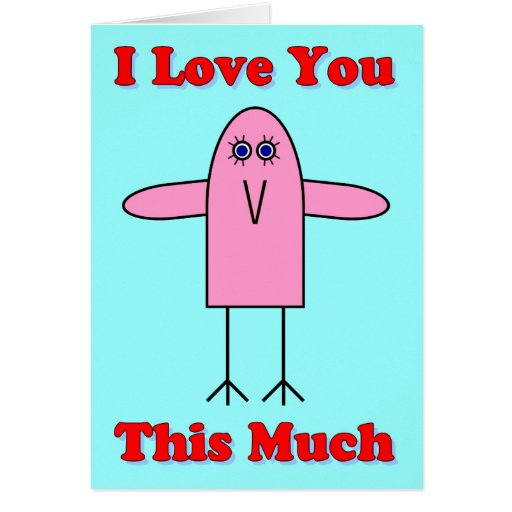 Love You This Much Greeting Card