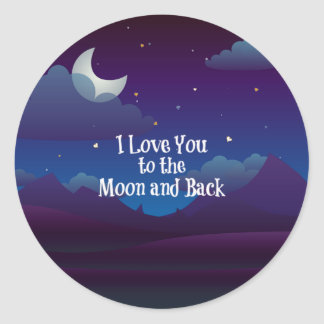 Love You to the Moon and Back, Blue Indigo Classic Round Sticker