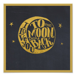 Love You To The Moon And Back Cute Romantic Poster