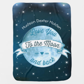 Love You to the Moon and Back Lil' Man Baby Boy Stroller Blanket