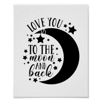 Love you to the moon and back poster, print idea