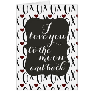 Love You to the Moon and Back XOXO Card