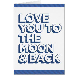 Love You To The Moon & Back Blue Cards