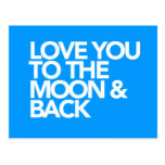 Love You To The Moon & Back CUSTOM COLOR Postcard