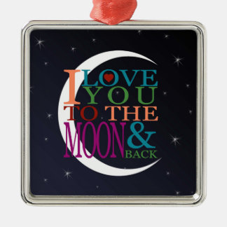 Love You to the Moon & Back Metal Ornament