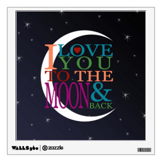 Love You to the Moon & Back Wall Decal
