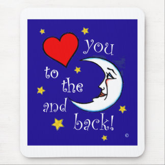 Love You to the Moon Mousepads