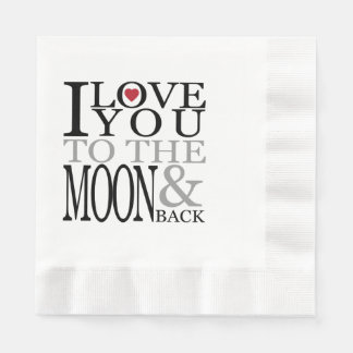 Love You To the Moon Paper Napkin