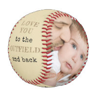 Love you to the Outfield and Back - Custom Photo Baseball