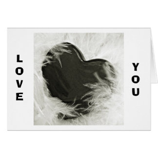 LOVE YOU TODAY, TOMORROW AND FOREVER CARD