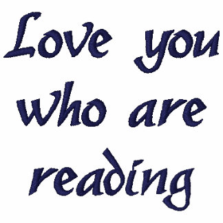 """Love you who are reading"" Embroidered T-Shirt"