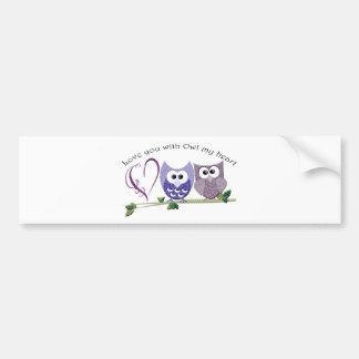 Love you with Owl my heart, cute Owls art Bumper Sticker