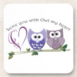 Love you with Owl my heart, cute Owls art Coaster