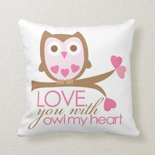 Love you with OWL my heart Pillows
