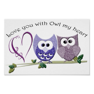 Love you with Owl my heart Poster