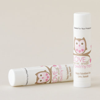 """""""Love You With OWL My Heart"""" Valentines Day Lip Balm"""