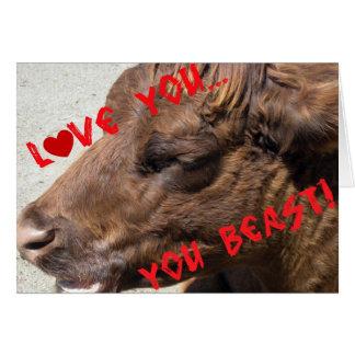 Love you, you beast! greeting card