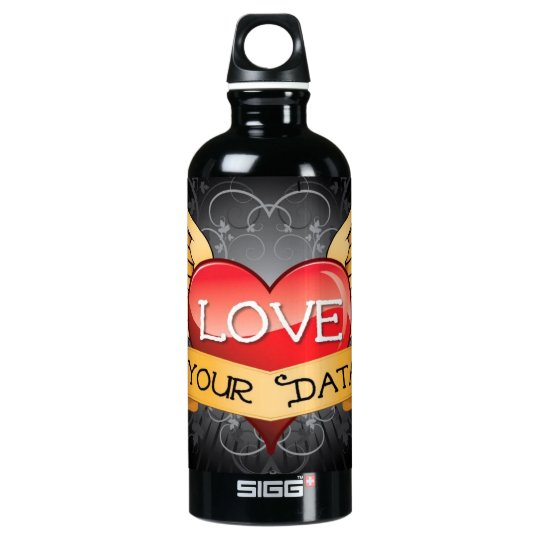 Love Your Data Water Bottle