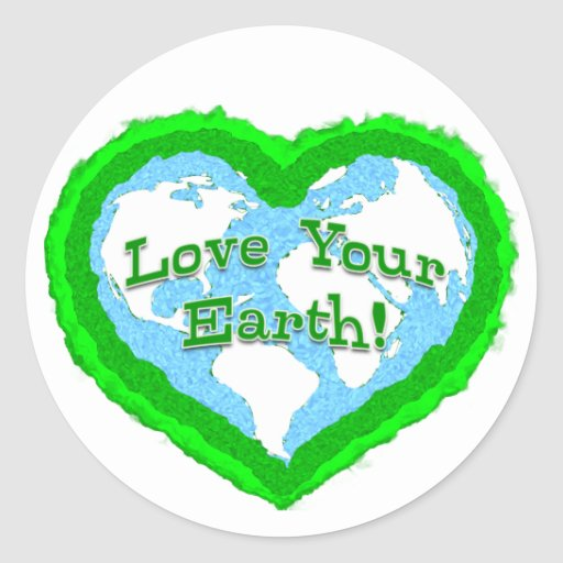 Love Your Earth Stickers