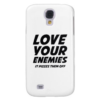Love Your Enemies. It Pisses Them Off. Samsung Galaxy S4 Cover