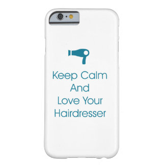 Love Your Hairdresser Phone Case iPhone 6/6s
