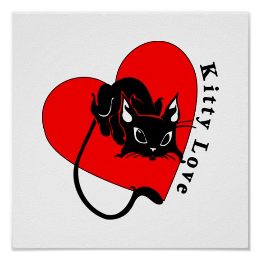 Love Your Kitty Posters