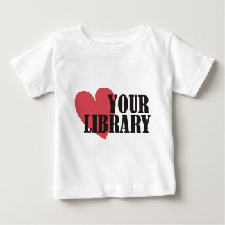 Love Your Library Baby T-Shirt