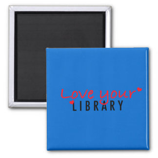 Love your Library Magnet