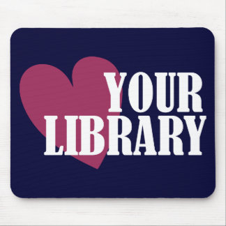 Love Your Library Mouse Pad