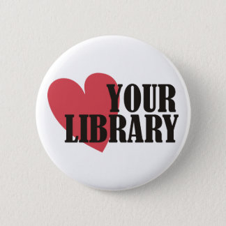 Love Your Library Pinback Button