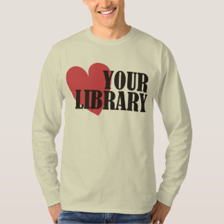 Love Your Library Shirt