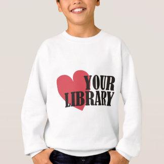 Love Your Library Sweatshirt